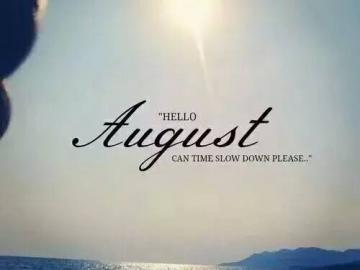 八月你好的唯美心情朋友圈短句说说