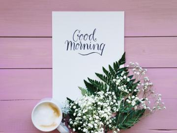 早上问候语 早晨的第一声祝福