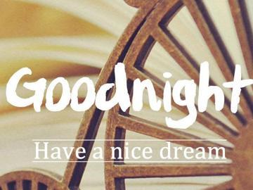 晚安,带着梦想入睡,醒来坚定前行