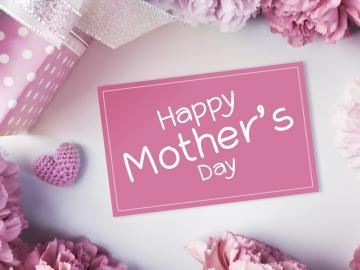 2019年母亲节节日祝福语 祝所有的妈妈,母亲节快乐
